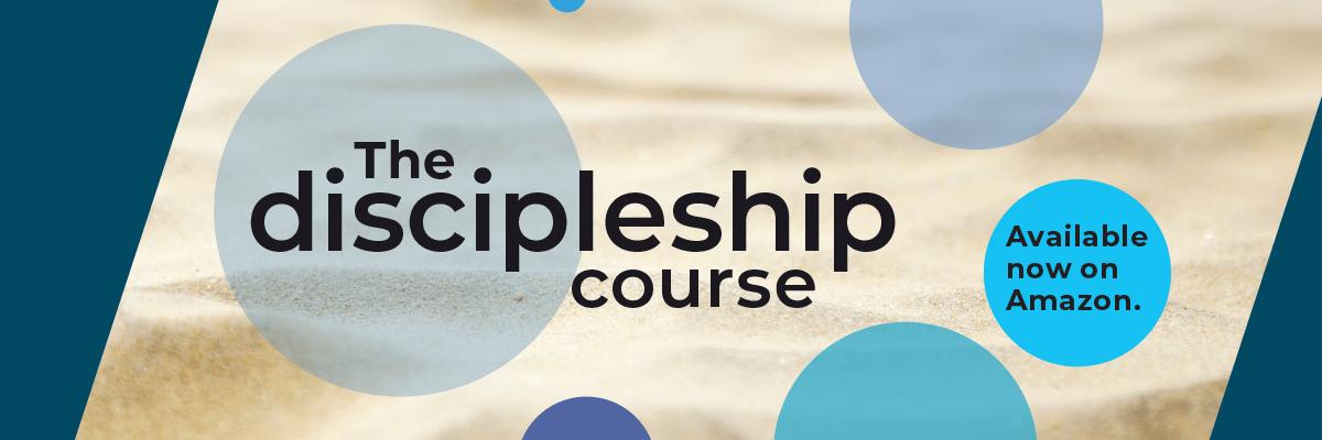The Discipleship Course