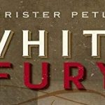 Book Review of Christer Petley's 'White Fury' by Dr. Steve Watts